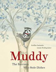 MUDDY by Griffin Ondaatje