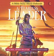 A FEARLESS LEADER by Rachel Spier Weaver