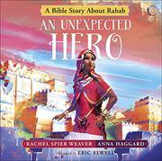 AN UNEXPECTED HERO by Rachel Spier Weaver