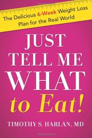 Book Cover for JUST TELL ME WHAT TO EAT!