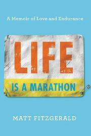 LIFE IS A MARATHON by Matt Fitzgerald
