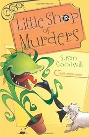 THE LITTLE SHOP OF MURDERS by Susan Goodwill