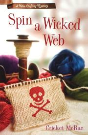 Book Cover for SPIN A WICKED WEB