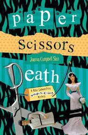 PAPER SCISSORS DEATH by Joanna Campbell Slan