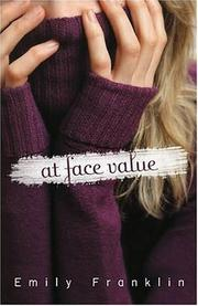 AT FACE VALUE by Emily Franklin