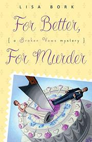 Book Cover for FOR BETTER, FOR MURDER
