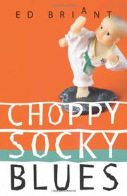 CHOPPY SOCKY BLUES by Ed Briant