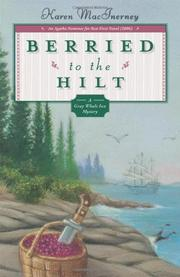 BERRIED TO THE HILT by Karen MacInerney