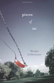 PIECES OF US by Margie Gelbwasser