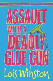 Cover art for ASSAULT WITH A DEADLY GLUE GUN