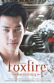 FOXFIRE by Karen Kincy