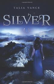 SILVER by Talia Vance