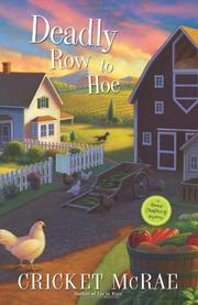 DEADLY ROW TO HOE by Cricket McRae