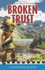 BROKEN TRUST by Shannon Baker