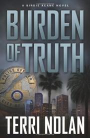 BURDEN OF TRUTH by Terri Nolan