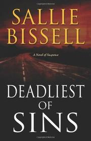 DEADLIEST OF SINS by Sallie Bissell