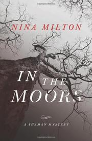 IN THE MOORS by Nina Milton