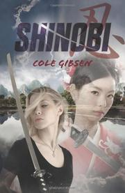 SHINOBI by Cole Gibsen