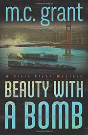 BEAUTY WITH A BOMB by M.C. Grant