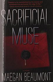 SACRIFICIAL MUSE by Maegan Beaumont