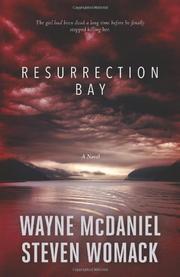 RESURRECTION BAY by Wayne McDaniel