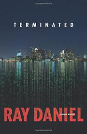 TERMINATED by Ray Daniel