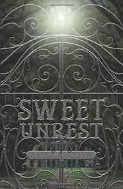 SWEET UNREST by Lisa Maxwell