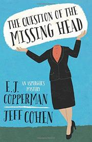 THE QUESTION OF THE MISSING HEAD by E.J. Copperman