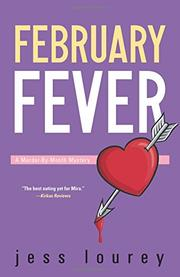 FEBRUARY FEVER by Jess Lourey