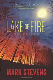 LAKE OF FIRE by Mark Stevens