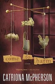 COME TO HARM by Catriona McPherson