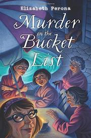 MURDER ON THE BUCKET LIST by Elizabeth Perona