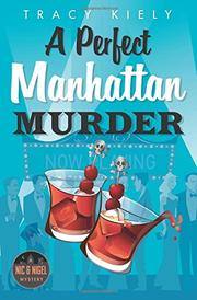 A PERFECT MANHATTAN MURDER by Tracy Kiely