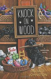 KNOCK ON WOOD by Linda O. Johnston