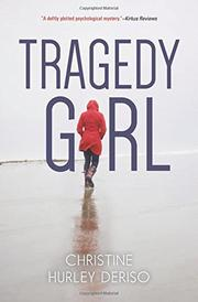 TRAGEDY GIRL by Christine Hurley Deriso