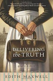 DELIVERING THE TRUTH by Edith Maxwell