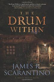 THE DRUM WITHIN by James R. Scarantino