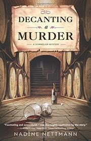 DECANTING A MURDER by Nadine Nettmann