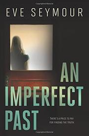 AN IMPERFECT PAST by Eve Seymour