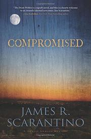 COMPROMISED by James R. Scarantino