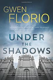UNDER THE SHADOWS by Gwen Florio