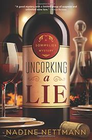 UNCORKING A LIE by Nadine Nettmann