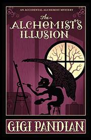 THE ALCHEMIST'S ILLUSION  by Gigi Pandian