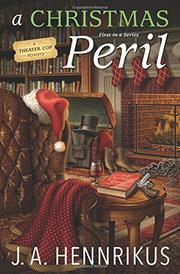 A CHRISTMAS PERIL by J. A. Hennrikus