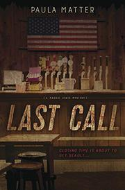 LAST CALL by Paula Matter