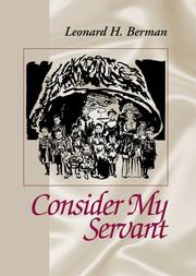 CONSIDER MY SERVANT by Leonard H. Berman