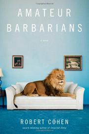 AMATEUR BARBARIANS by Robert Cohen