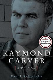 RAYMOND CARVER by Carol Sklenicka