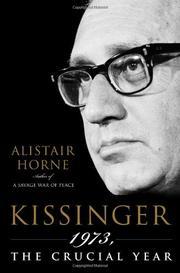 KISSINGER by Alistair Horne