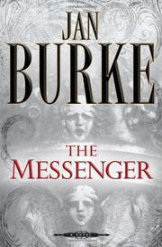 THE MESSENGER by Jan Burke